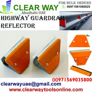 HIGHWAY GUARDRAIL REFLECTOR DEALER IN MUSSAFAH ABUDHABI UAE CLEARWAY